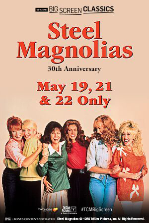 Steel Magnolias 30th Anniversary (1989) TCM Poster