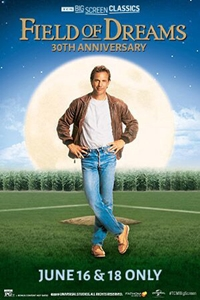 Poster of Field of Dreams 30th Anniversary (1989) presented