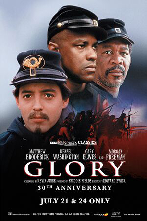 Glory 30th Anniversary (1989) presented by TCM Poster