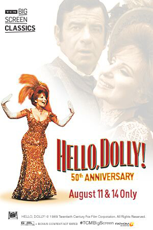 Hello, Dolly! 50th Anniversary (1969)  by TCM Poster