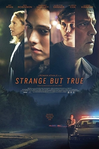 Poster for Strange But True
