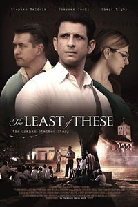 Poster of The Least of These: The Graham Staines Story
