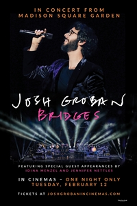 Josh Groban Bridges from Madison Square Garden Poster