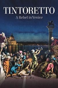 Tintoretto. A Rebel in Venice (Tintoretto. Un ribelle a Venezia) Poster