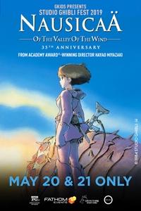 Nausica?f the Valley of the Wind - Studio Ghibli Fest 2019