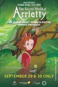 Poster for Secret World of Arrietty: Studio Ghibli Fest 2019