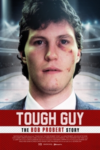 5ac7068f82 Tough Guy  The Bob Probert Story ()Release Date  April 12