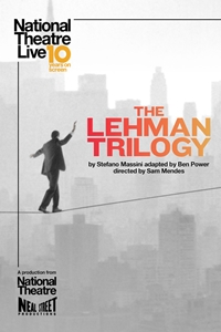 National Theatre Live: The Lehman Trilogy Poster