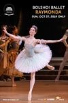 Bolshoi Ballet: Raymonda Poster