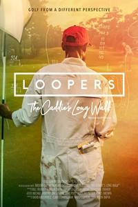 Poster of Loopers: The Caddie