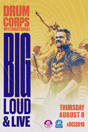 DCI 2019: Big, Loud & Live 16 Poster