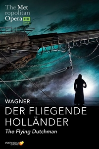 Poster for Met Opera: Der Fliegende Holländer