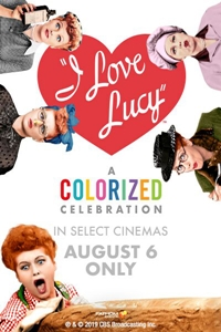 Poster of I Love Lucy: A Colorized Celebration