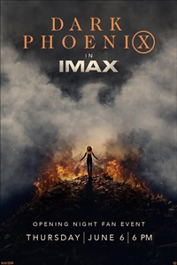 Poster for Dark Phoenix Opening Night IMAX 2D Fan Event