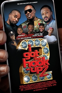 Poster for I Got the Hook-Up 2