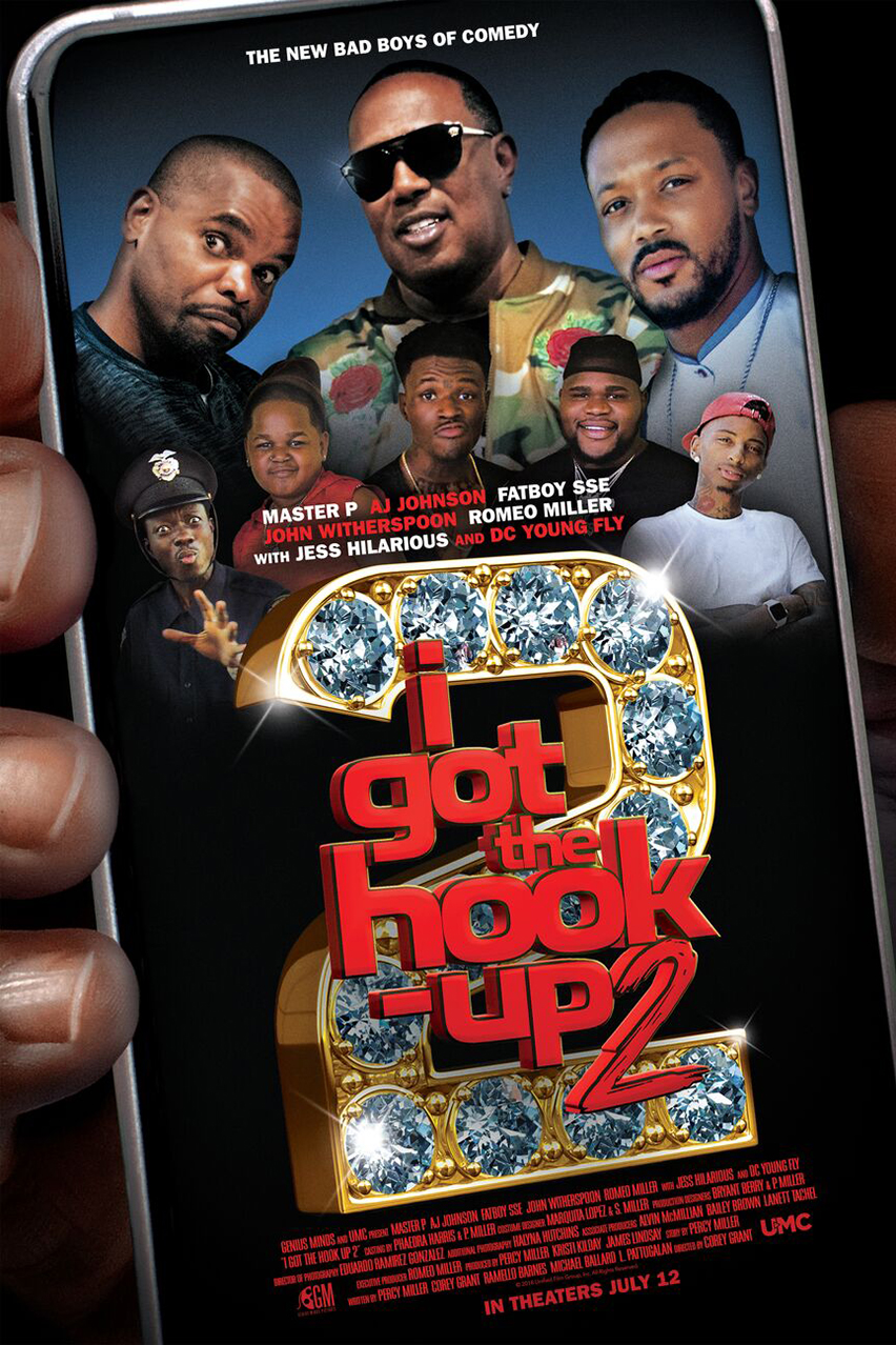 I Got the Hook Up 2 Poster