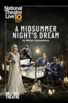 National Theatre Live: A Midsummer Night
