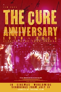 The Cure - Anniversary 1978-2018 Live in Hyde Park Poster