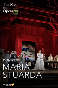 Poster for The Metropolitan Opera: Maria Stuarda