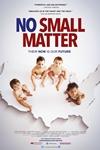 No Small Matter Poster