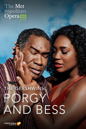 MET Opera 2019-20: Porgy and Bess Encore Poster
