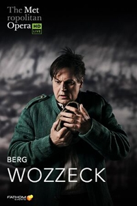 Poster of The Metropolitan Opera: Wozzeck ENCORE