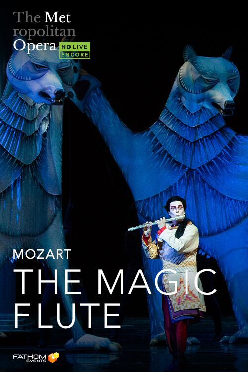 Poster of The Metropolitan Opera: The Magic Flute Holiday Encore
