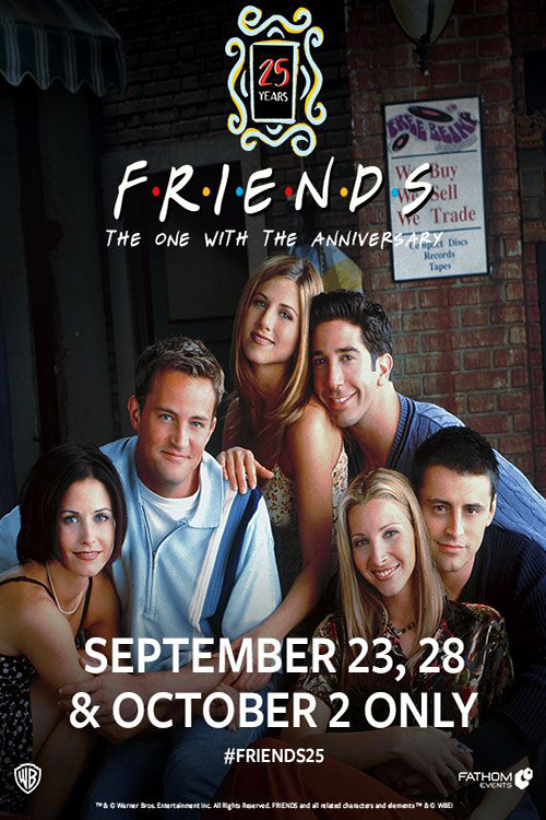 Friends 25th: The One With The Anniversary Night 1 Poster
