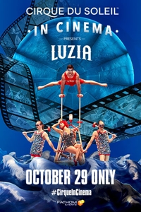 Poster for LUZIA - Cirque du Soleil in Cinema