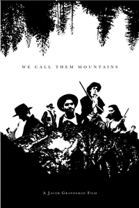 We Call Them Mountains Poster