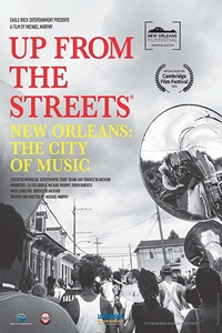Poster of Up From The Streets: New Orleans: The City of Music