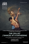 Royal Opera House: The Cellist/ Dances at a Gather Poster
