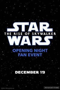 Poster for Opening Night Fan Event: Star Wars : The Rise of Skywalker