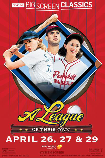 Poster of League of their Own (1992) presented by TCM, A