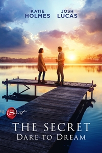 Poster of The Secret: Dare to Dream