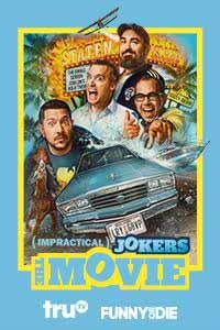 Poster of Impractical Jokers: The Movie