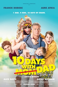 10 Days with Dad (10 jours sans maman)