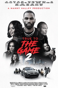 True to the Game 2 Poster
