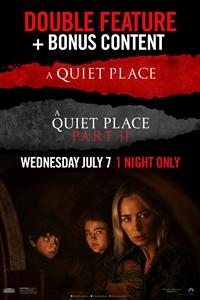 A Quiet Place Double Feature