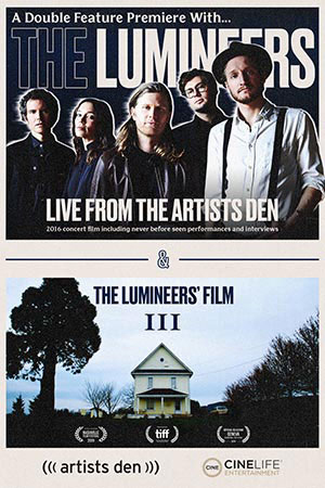 The Lumineers: Live From the Artists Den Poster