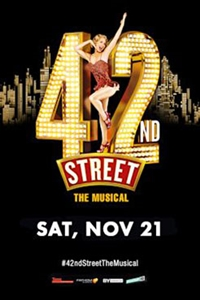 Poster of 42nd Street - The Musical (2020 Encore)