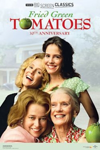 Poster of Fried Green Tomatoes 30th Anniversary presented by TCM