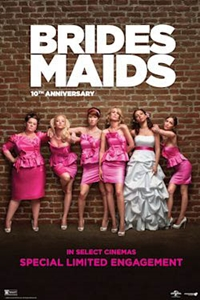 Poster of Bridesmaids 10th Anniversary