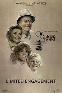 On Golden Pond 40th Anniversary presented by TCM