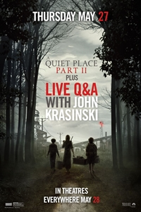 Poster of A Quiet Place Part II with LIVE Q&A from John Krasinski