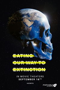 Poster of Eating Our Way to Extinction