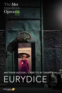 The Metropolitan Opera: Eurydice poster