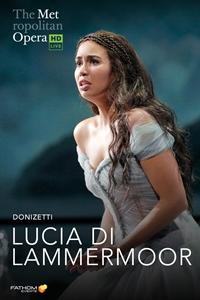 The Metropolitan Opera: Lucia di Lammermoor poster