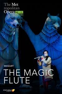 The Metropolitan Opera: The Magic Flute Holiday Encore poster