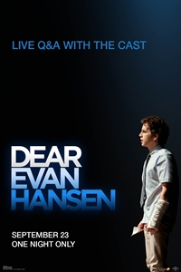 Poster for Dear Evan Hansen w/Live Q&A With Cast